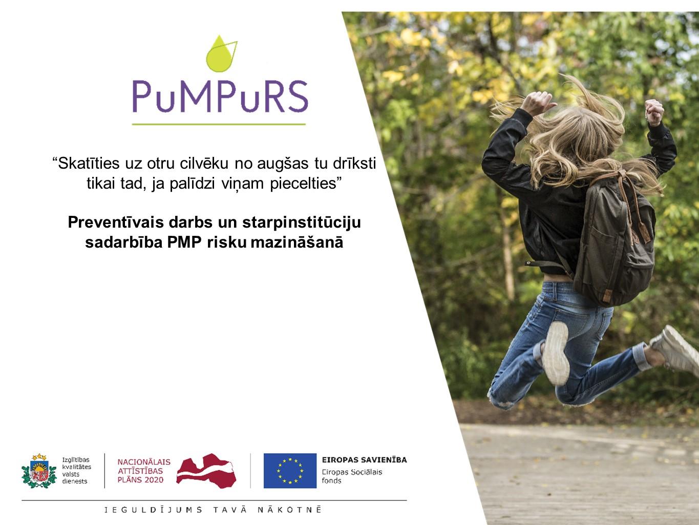 """Projekts """"Atbalsts priekšlaicīgas mācību pārtraukšanas samazināšanai""""(PuMPuRS) Nr. 8.3.4.0/16/I/001"""